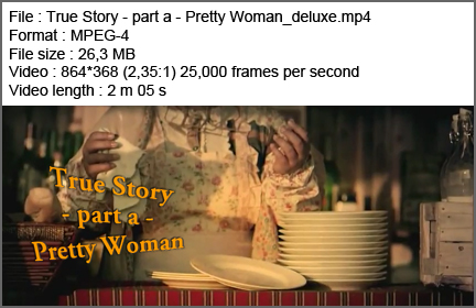 True Story - part a - Pretty Woman