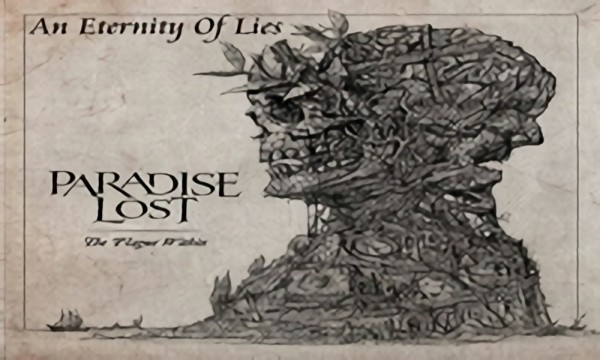 Paradise Lost - An Eternity Of Lies Видео: Other Автор: gothicdrinker Рейтинг: 4.1
