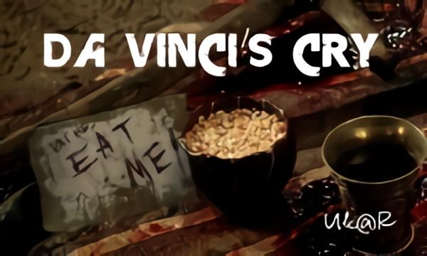 Da Vinci's CRY