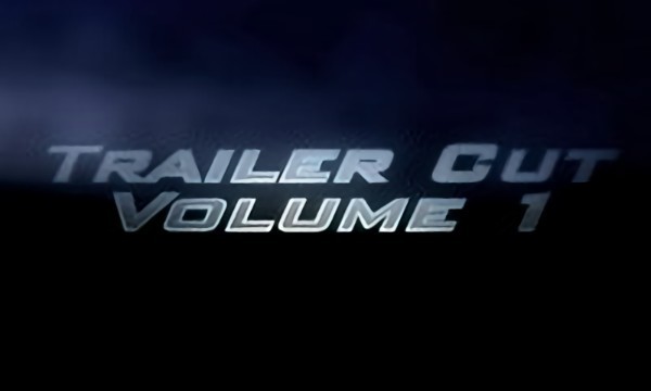 Trailer Cut - Volume One