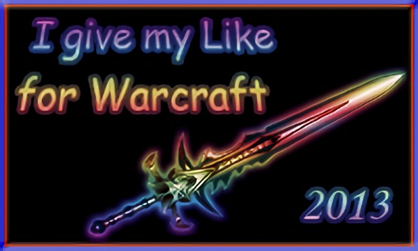 I give my Like for Warcraft
