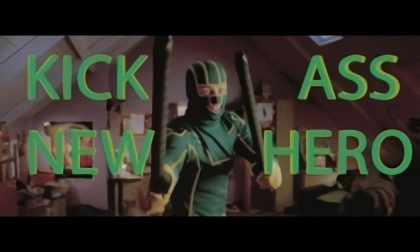 Kick ass new hero