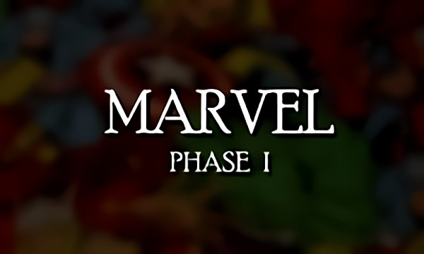 Марвел: Фаза I - Трейлер (Marvel Phase I Trailer)
