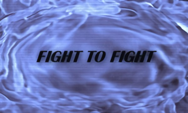 Fight to Fight