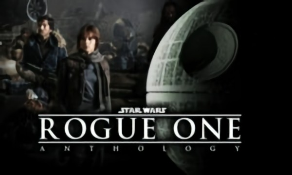 Rogue One: A Star Wars Story Tribute