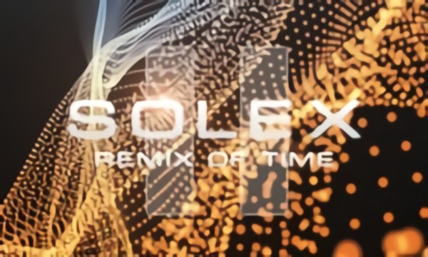 Solex: Remix of Time