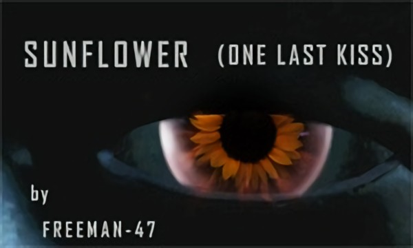 Sunflower (One Last Kiss)