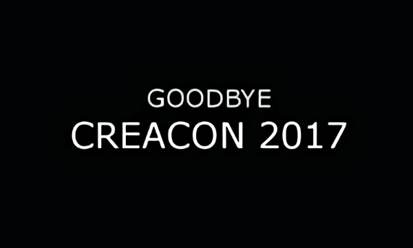 Goodbye CreaCon-2017 (Special Post-Factum View)