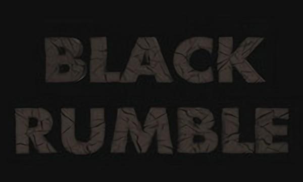 Black Rumble / Чёрный Грохот [Trailer]