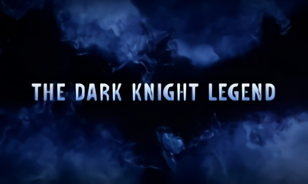 The Dark Knight Legend