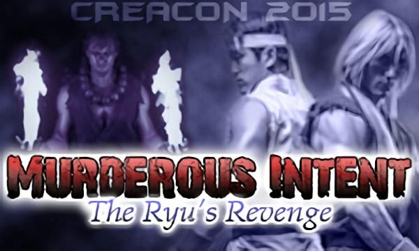 Murderous Intent: The Ryu's Revenge