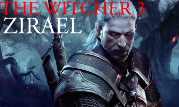 The Witcher 3: Zirael