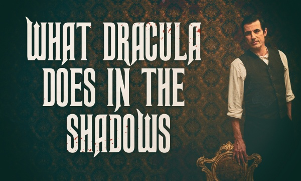 What Dracula Does in the Shadows - Trailer (2020)