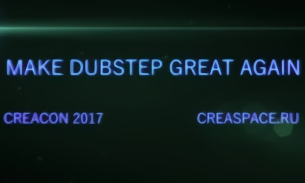 MAKE DUBSTEP GREAT AGAIN